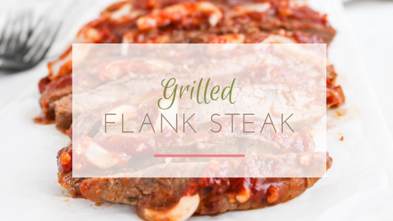 grilled london broil flank steak