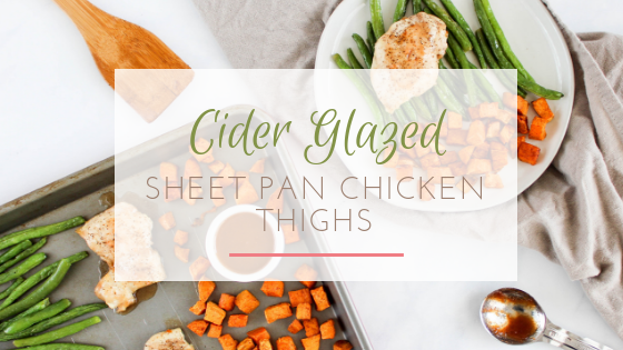 cider glazed sheet pan chicken thighs